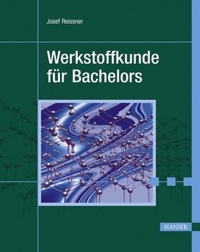 Werkstoffkunde für Bachelors