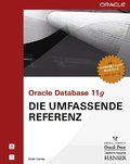 Oracle Database 11g - Die umfassende Referenz