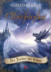 Elbenkinder - Der Zauber der Elben