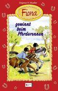 Fiona; Fiona gewinnt beim Pferderennen; Bd.9