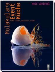 Molekulare Event-Küche