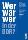 Wer war wer in der DDR?, 2 Bde.
