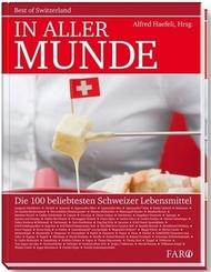 In aller Munde, Die 100 beliebtesten Schweizer Lebensmittel