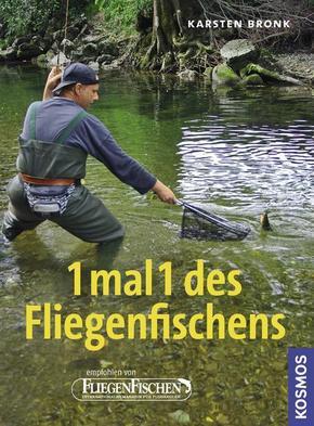 1 mal 1 des Fliegenfischens