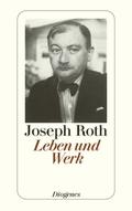 Joseph Roth - Leben und Werk