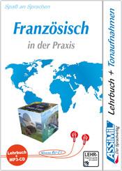 Assimil Französisch in der Praxis (für Fortgeschrittene): Lehrbuch und MP3-CD