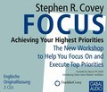 Focus: Achieving Your Highest Priorities, 3 Audio-CDs