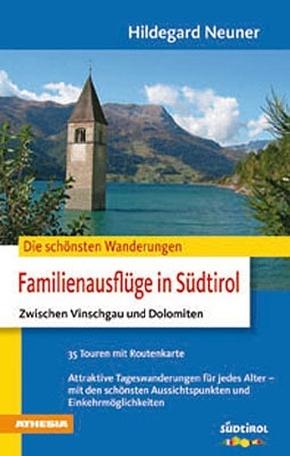 Die schönsten Wanderungen: Familienausflüge in Südtirol