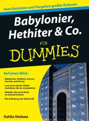 Babylonier, Hethiter & Co. für Dummies