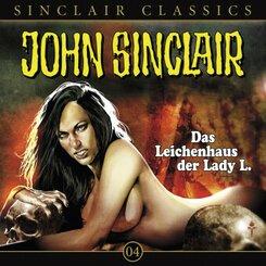 Geisterjäger John Sinclair Classics - Das Leichenhaus der Lady L., 1 Audio-CD