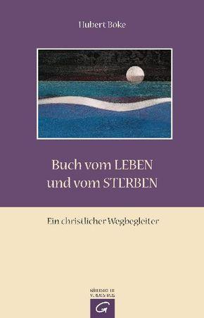 Buch vom Leben und vom Sterben