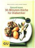 30-Minuten-Küche für Diabetiker