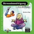 Stressbewältigung - fit in 30 Minuten, Audio-CD