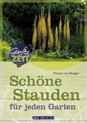 Stauden; Kombinationen für jeden Garten   ; Gartenzeit ; Deutsch; ca. 80 S., durchgeh. farb. Abb. -