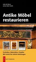 Antike Möbel restaurieren