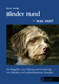 Blinder Hund - was nun?