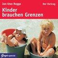 Kinder brauchen Grenzen, 1 Audio-CD