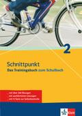 Schnittpunkt - Das Trainingsbuch zum Lehrbuch: 6. Schuljahr; Bd.2