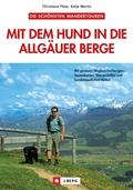 Mit dem Hund in die Allgäuer Berge