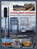 LEIPZIG - RIESA - DRESDEN