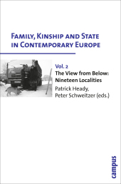 Family, Kinship and State in Contemporary Europe: Family, Kinship and State in Contemporary Europe