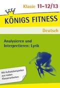 Analysieren und Interpretieren: Lyrik, 11.-12./13. Schuljahr
