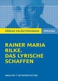 Rainer Maria Rilke 'Das lyrische Schaffen'