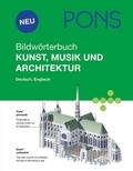 PONS Bildwörterbuch Kunst, Musik und Architektur