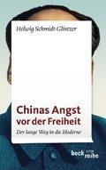 Chinas Angst vor der Freiheit - Der lange Weg in die Moderne