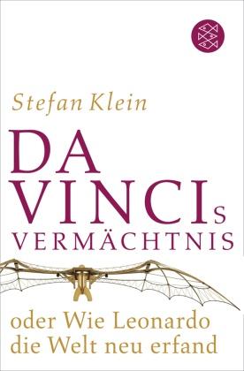 Da Vincis Vermächtnis oder Wie Leonardo die Welt neu erfand