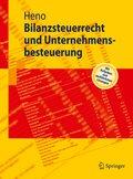 Bilanzsteuerrecht und Unternehmensbesteuerung