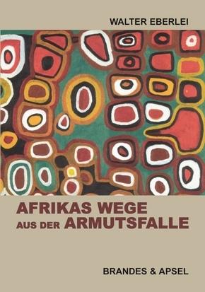 Afrikas Wege aus der Armutsfalle   ; Deutsch;  -
