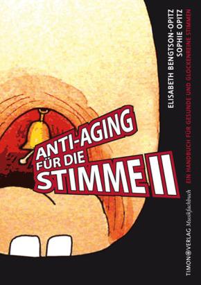 Anti-Aging für die Stimme - Bd.2