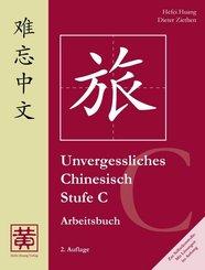 Unvergessliches Chinesisch: Stufe C, Arbeitsbuch