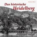 Das historische Heidelberg