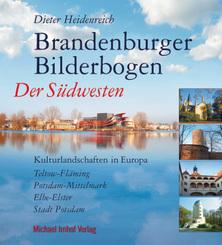 Brandenburger Bilderbogen: Der Südwesten