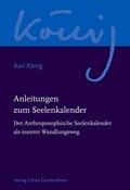 Werkausgabe: Anleitungen zum Seelenkalender; Abteilung 9: Zum inneren Schulung