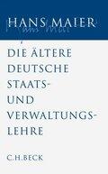 Gesammelte Schriften: Ältere Staats- und Verwaltungslehre; Bd.4