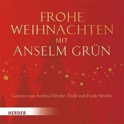 Frohe Weihnachten mit Anselm Grün, 1 Audio-CD