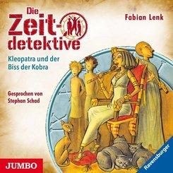 Die Zeitdetektive - Kleopatra und der Biss der Kobra, 1 Audio-CD