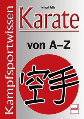 Karate von A - Z; .