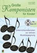 Große Komponisten für Kinder, m. Audio-CD