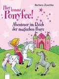 Hier kommt Ponyfee! - Abenteuer im Reich der magischen Ponys