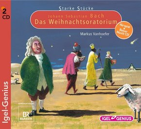 Starke Stücke, Johann Sebastian Bach: Das Weihnachts-Oratorium, 2 Audio-CDs