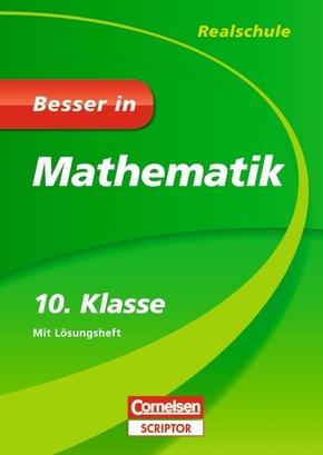 Besser in Mathematik, Realschule: 10. Klasse, m. Lösungsheft