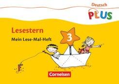 Deutsch PLUS, Grundschule: Lesestern, Mein Lese-Mal-Heft; H.3