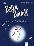 Bella Buuuh und die Nachtschule