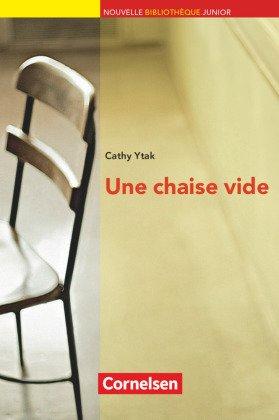 Une chaise vide - Text in Französisch. Niveau A2. Lektüre mit eingelegtem Vokabelheft