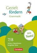 Gezielt fördern: 7./8. Schuljahr, Grammatik