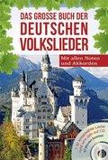 Das große Buch der deutschen Volkslieder, m. Audio-CD